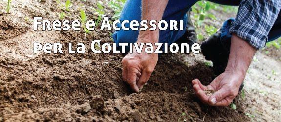 accessori e frese per la coltivazione